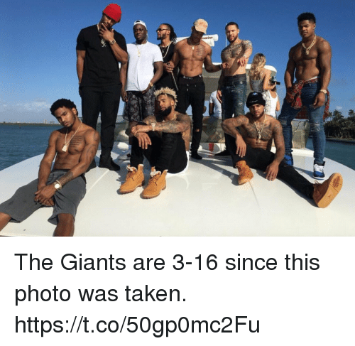 Memes, Taken, and Giants: The Giants are 3-16 since this photo was taken. https://t.co/50gp0mc2Fu