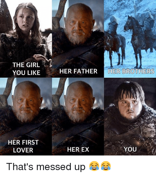 The GIRL YOU LIKE HER FIRST LOVER HER FATHER HER OTHERS HER