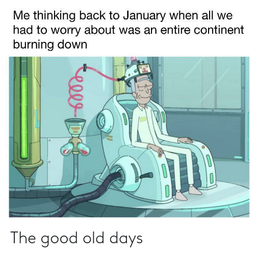 days: The good old days