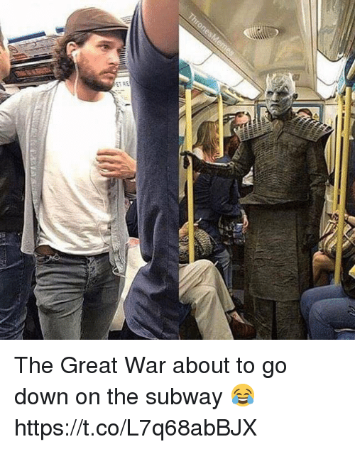 Subway, War, and Down: The Great War about to go down on the subway 😂 https://t.co/L7q68abBJX