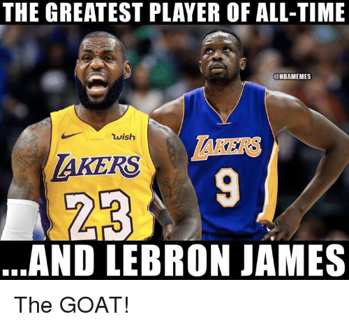2721bd98388c The GREATEST PLAYER OF ALL-TIME Wish TAKERS AKERS AND LEBRON JAMES ...