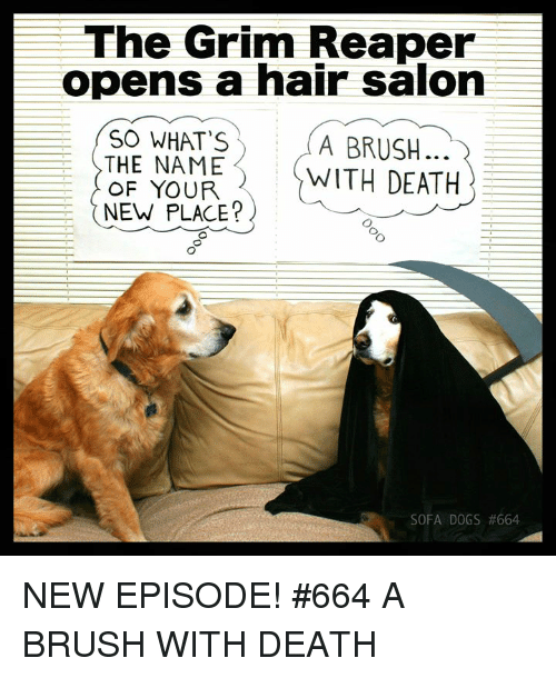 The Grim Reaper Opens A Hair Salon So What S The Name Of Your New