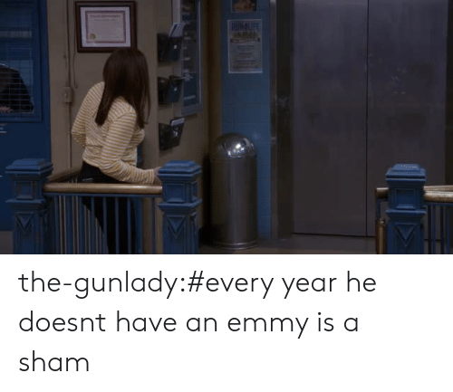 sham: the-gunlady:#every year he doesnt have an emmy is a sham