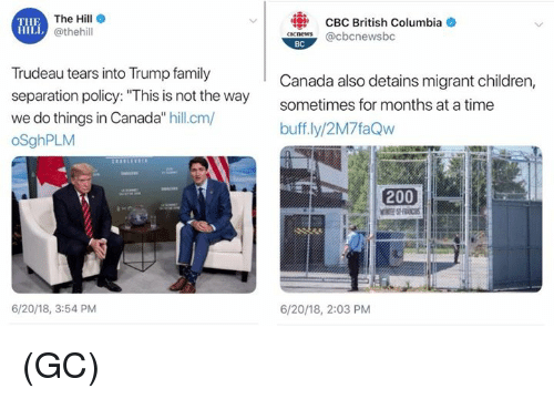 "Trudeau: The Hill e  @thehill  CBC British Columbia  aneS@cbcnewsbc  THE  BC  Trudeau tears into Trump family  separation policy: ""This is not the way  we do things in Canada"" hill.cm/  oSghPLM  Canada also detains migrant children,  sometimes for months at a time  buff.ly/2M7faQw  200  6/20/18, 3:54 PM  6/20/18, 2:03 PM (GC)"