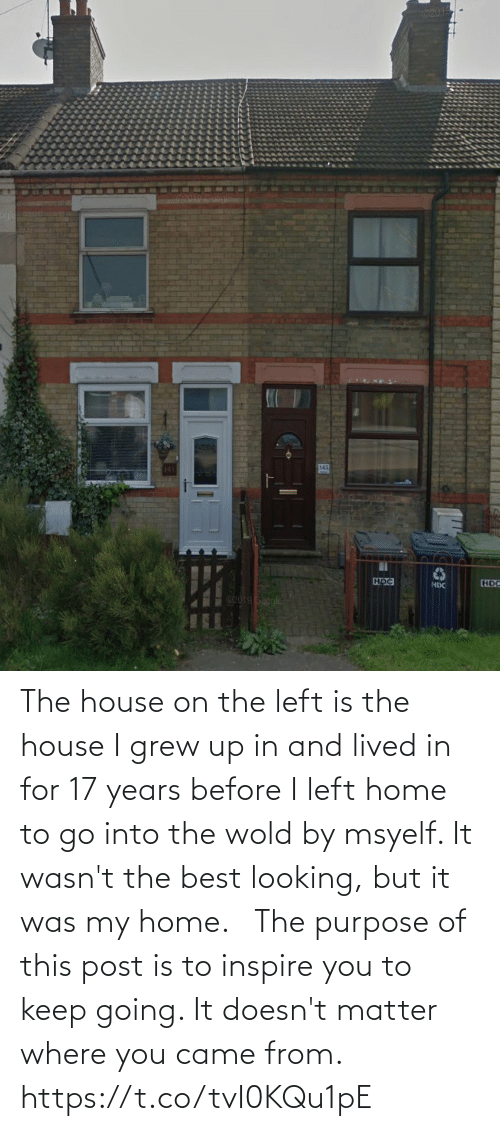 17 years: The house on the left is the house I grew up in and lived in for 17 years before I left home to go into the wold by msyelf. It wasn't the best looking, but it was my home. ⁣ ⁣  The purpose of this post is to inspire you to keep going. It doesn't matter where you came from. https://t.co/tvI0KQu1pE