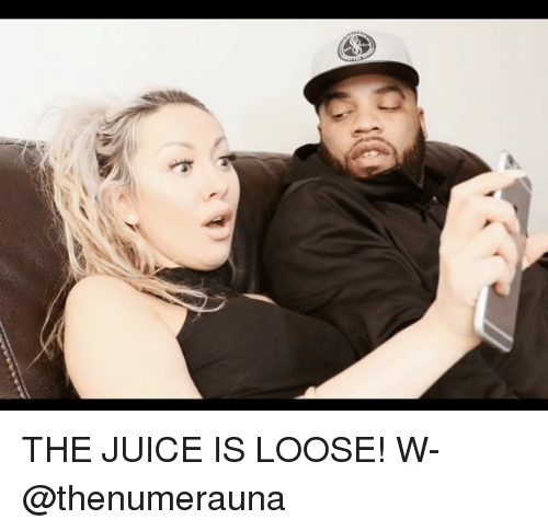 Juice, Memes, and 🤖: THE JUICE IS LOOSE! W- @thenumerauna
