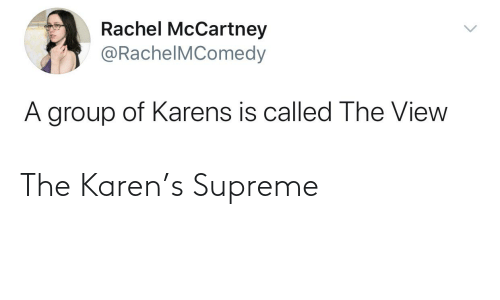 Supreme: The Karen's Supreme