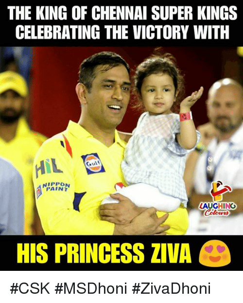 Paint, Princess, and Indianpeoplefacebook: THE KING OF CHENNAI SUPER KINGS  CELEBRATING THE VICTORY WITH  Gulf  PAINT  LAUGHING  HIS PRINCESS ZIVA #CSK #MSDhoni #ZivaDhoni