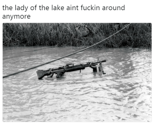 Lady, Fuckin, and Aint: the lady of the lake aint fuckin around  anymore