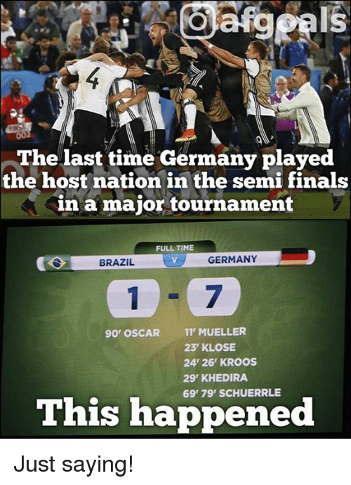 Finals, Oscars, and Soccer: The last time Germany played  the host nation in the semi finals  in a major tournament  FULL TIME  GERMANY  BRAZIL  90' OSCAR  11 MUELLER  23 KLOSE  24' 26' KROOS  29 KHEDIRA  This happened Just saying!