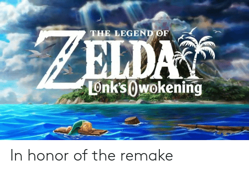 Legend, Honor, and The: THE LEGEND OF  ELDA  TM  LonksOwokening In honor of the remake