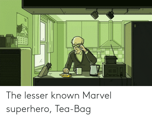Marvel: The lesser known Marvel superhero, Tea-Bag