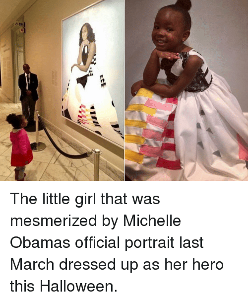 Michelle Obama: The little girl that was mesmerized by Michelle Obamas official portrait last March dressed up as her hero this Halloween.