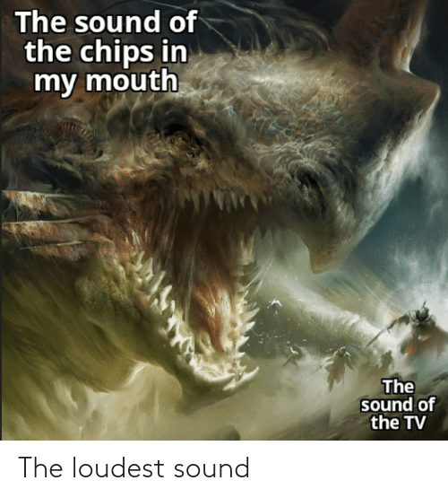 sound: The loudest sound