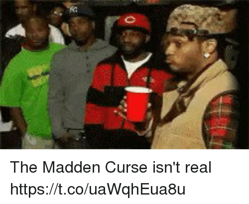 coeds: The Madden Curse isn't real https://t.co/uaWqhEua8u