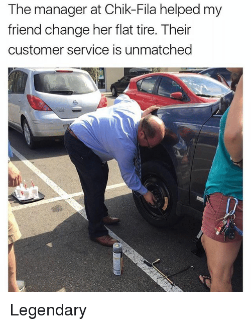 Fila, Memes, and Change: The manager at Chik-Fila helped my  friend change her flat tire. Their  customer service is unmatched Legendary