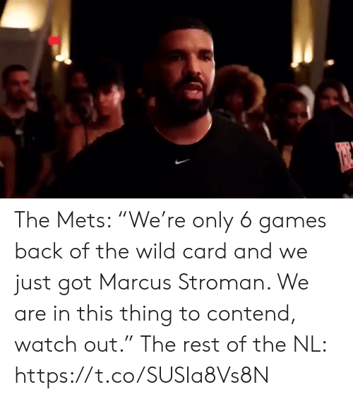 """Watch Out: The Mets: """"We're only 6 games back of the wild card and we just got Marcus Stroman. We are in this thing to contend, watch out.""""  The rest of the NL: https://t.co/SUSIa8Vs8N"""
