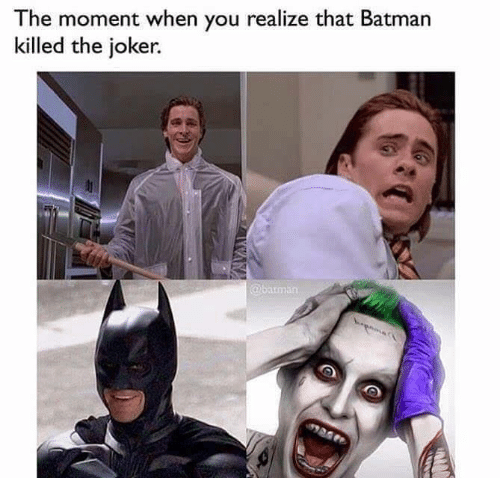 Batman, Funny, and Joker: The moment when you realize that Batman  killed the joker.
