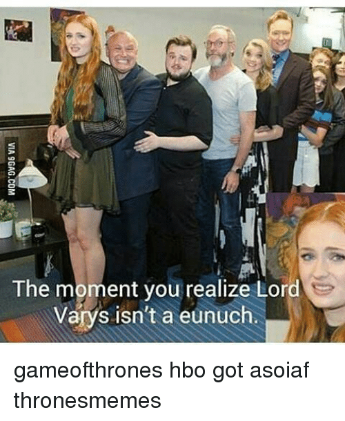 varys: The moment you realize Lord  Varys isn't a eunuch. gameofthrones hbo got asoiaf thronesmemes