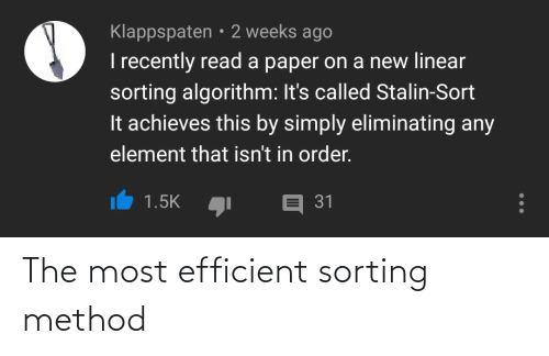 Most: The most efficient sorting method
