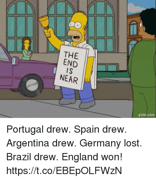 England, Soccer, and Lost: THE  NEAR  gickr.com Portugal drew. Spain drew.  Argentina drew. Germany lost.  Brazil drew.   England won! https://t.co/EBEpOLFWzN