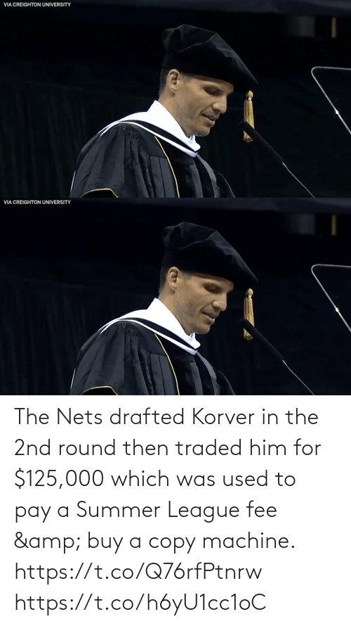 Buy: The Nets drafted Korver in the 2nd round then traded him for $125,000 which was used to pay a Summer League fee & buy a copy machine.   https://t.co/Q76rfPtnrw https://t.co/h6yU1cc1oC