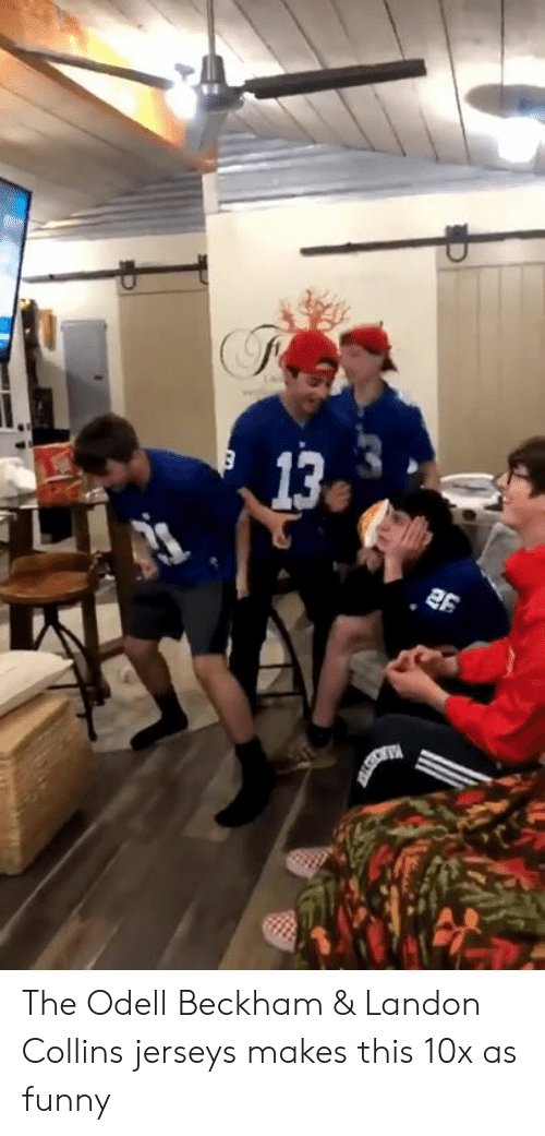 jerseys: The Odell Beckham & Landon Collins jerseys makes this 10x as funny