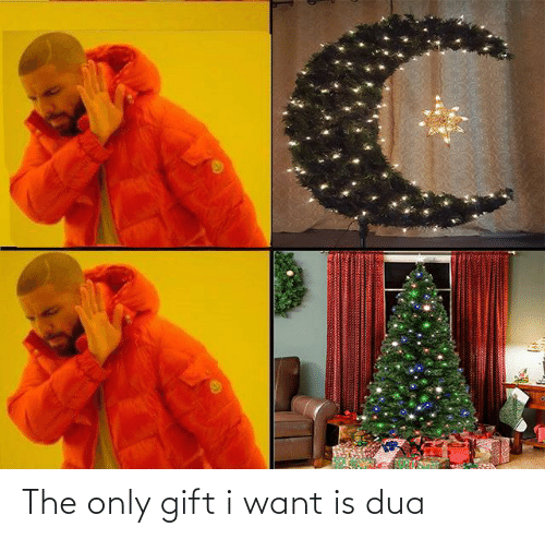 Dua: The only gift i want is dua