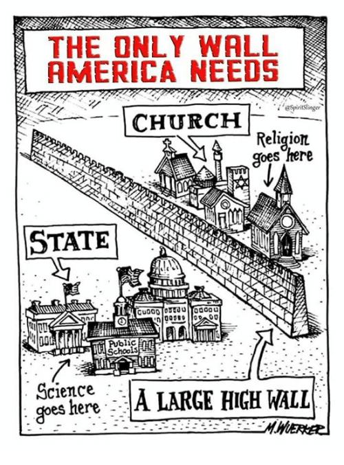America, Blic, and Oes: THE ONLY WALL  AMERICA NEEDS  CHURC  Religiot  oes here  STATE  blic  JA LARGE HIGH WALL  es here --