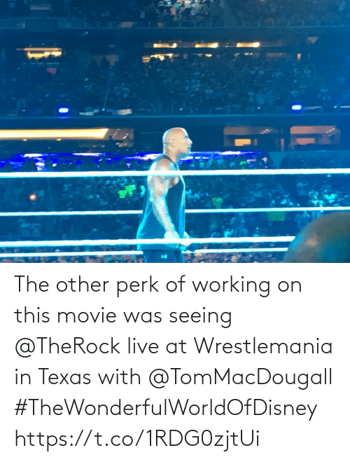 working: The other perk of working on this movie was seeing @TheRock live at Wrestlemania in Texas with @TomMacDougall #TheWonderfulWorldOfDisney https://t.co/1RDG0zjtUi