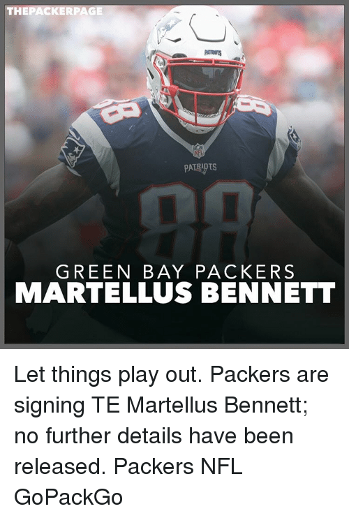 martellus bennett: THE PACKER PAGE  PATRUOTS  PATRIOTS  GREEN BAY PACKERS  MARTELLUS BENNETT Let things play out. Packers are signing TE Martellus Bennett; no further details have been released. Packers NFL GoPackGo