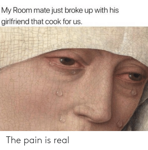 Pain: The pain is real
