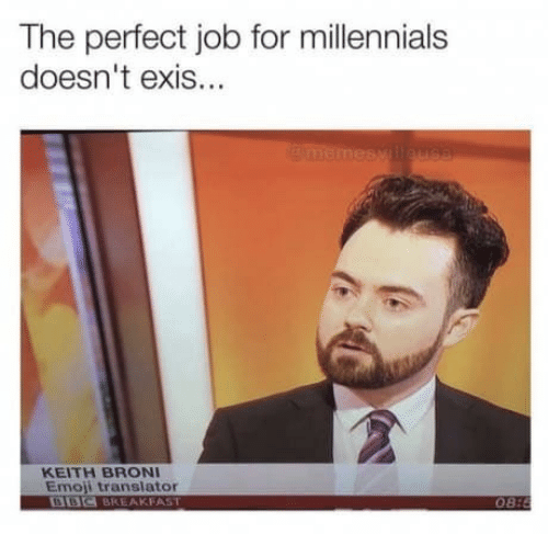 bbc: The perfect job for millennials  doesn't exis...  memesy lleus8  KEITH BRONI  Emoji translator  BBC BREAKFAST  08:8