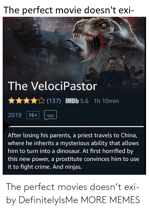 movies: The perfect movies doesn't exi- by DefinitelyIsMe MORE MEMES