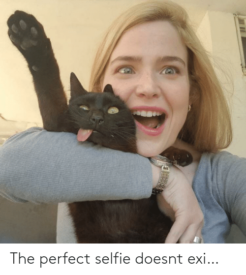 Doesnt: The perfect selfie doesnt exi…