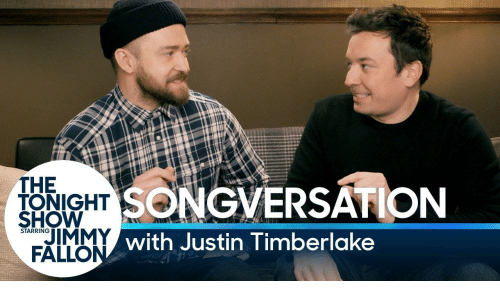 Justin TImberlake: THE  PIGHT SONGVERSATION  with Justin Timberlake  SHOW  IMMY  STARRING  FALLO
