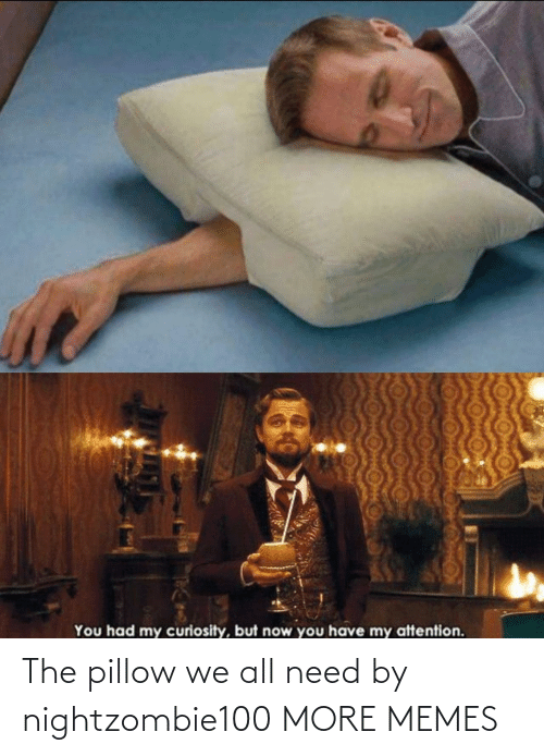 pillow: The pillow we all need by nightzombie100 MORE MEMES