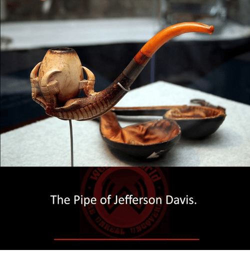 Memes, 🤖, and Davis: The Pipe of Jefferson Davis.