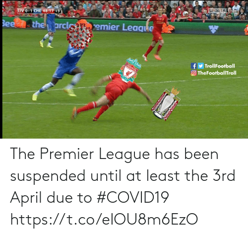 premier: The Premier League has been suspended until at least the 3rd April due to #COVID19 https://t.co/eIOU8m6EzO