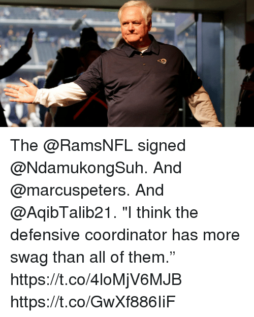"""Memes, Swag, and 🤖: The @RamsNFL signed @NdamukongSuh. And @marcuspeters. And @AqibTalib21.  """"I think the defensive coordinator has more swag than all of them."""" https://t.co/4loMjV6MJB https://t.co/GwXf886IiF"""