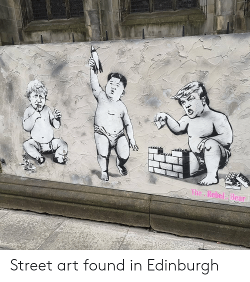 Bear, Art, and Edinburgh: The Rebel Bear Street art found in Edinburgh