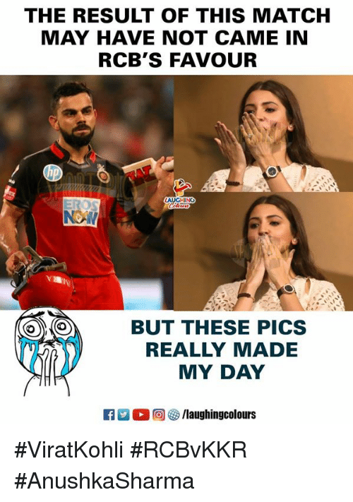 Match, Indianpeoplefacebook, and May: THE RESULT OF THIS MATCH  MAY HAVE NOT CAME IN  RCB'S FAVOUR  BUT THESE PICS  REALLY MADE  MY DAY #ViratKohli #RCBvKKR #AnushkaSharma