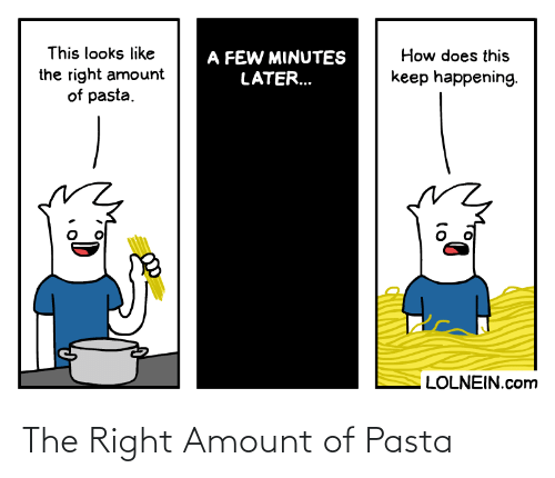 pasta: The Right Amount of Pasta