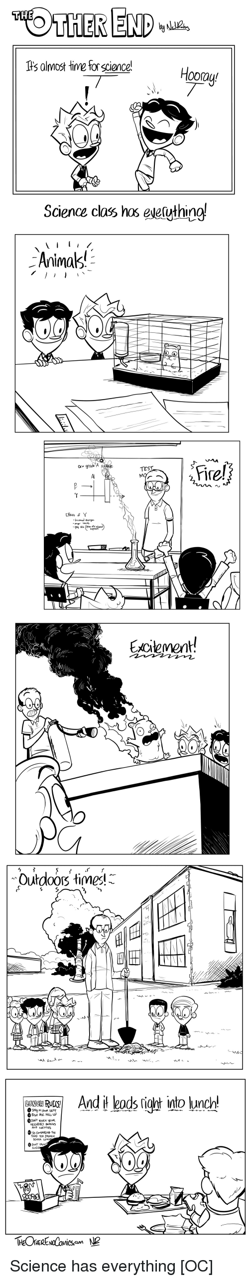 Fire, Science, and Comics: THE  s almost tine for sciencel  Hoorau  Science clas has eseluthing!  Animak  Fire!  Excitement!  outdoorš timesに  user Rusl  Andit leads「igh into kunch! Science has everything [OC]