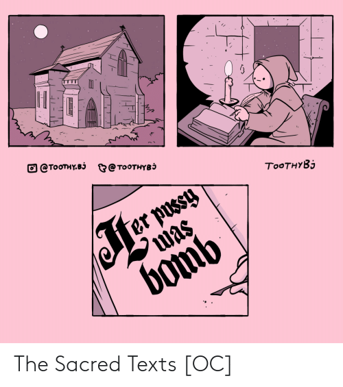 Texts, Sacred, and The: The Sacred Texts [OC]