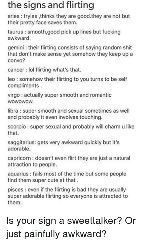 The Signs and Flirting Aries Tryies Thinks They Are Goodthey