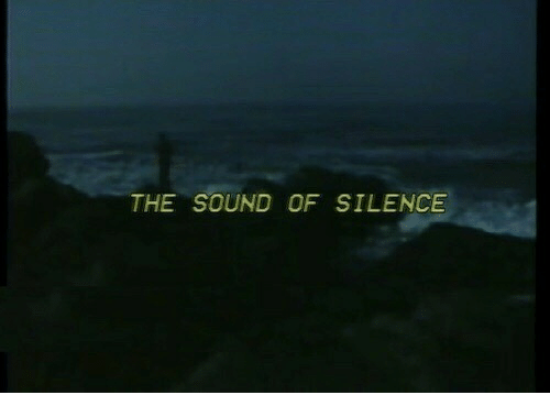sound of silence: THE SOUND OF SILENCE