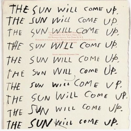 Nas, Sun, and The Sun: THE SUN WILL COME  uf.  THE SUN WILL COME UP  THE SUN WILL CoME UP  nw 7M NAS H  THE SUN WILL COME UA  tHE SUN WI/LL ComE UP  THE SUN WL COME VP  THE SUN WilL ComE P.  THE JUN WILL COME Ue  THE SUNWI coME UP
