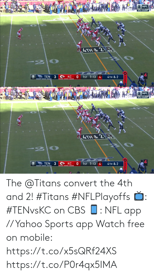 4Th: The @Titans convert the 4th and 2! #Titans #NFLPlayoffs  📺: #TENvsKC on CBS 📱: NFL app // Yahoo Sports app Watch free on mobile: https://t.co/x5sQRf24XS https://t.co/P0r4qx5IMA
