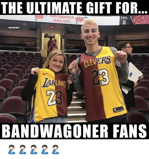 Nba, Aaa, and Insurance: THE ULTIMATE GIFT FOR  AulO Insurance  AAA.com  @HBAMEMES  Eai  RS  CLEV  LAND  23  BANDWAGONER FANS 🤦🏻♂️🤦🏻♂️🤦🏻♂️🤦🏻♂️🤦🏻♂️